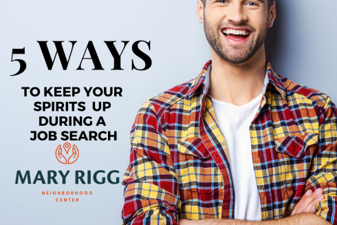 5 Ways to Keep your Spirits Up During a Job Search