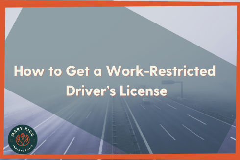How to Get a Work-Restricted Driver's License