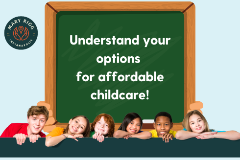 Understand your options for affordable childcare
