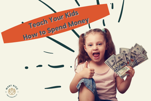 Teach Your Kids How to Spend Money