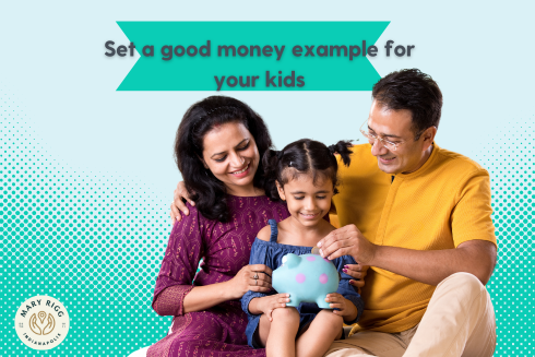 Teach your Kids about Money by Setting a Good Example