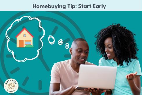 Homebuying Tip: Start Early